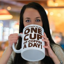 "Taza Gigante ""One cup of Coffee"""