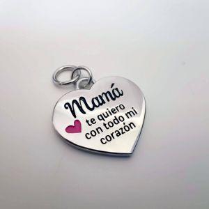 Charm o abalorio Mamá te quiero con todo mi corazón